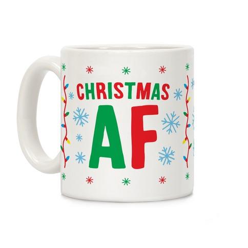 Christmas AF Coffee Mug