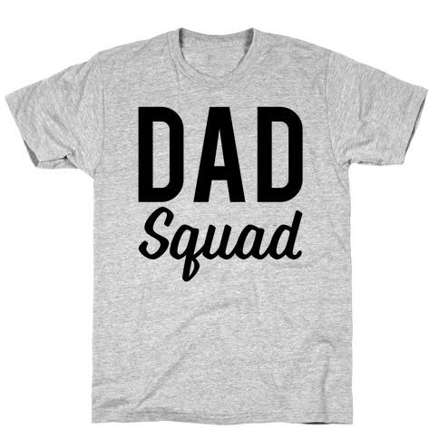Dad Squad T-Shirt