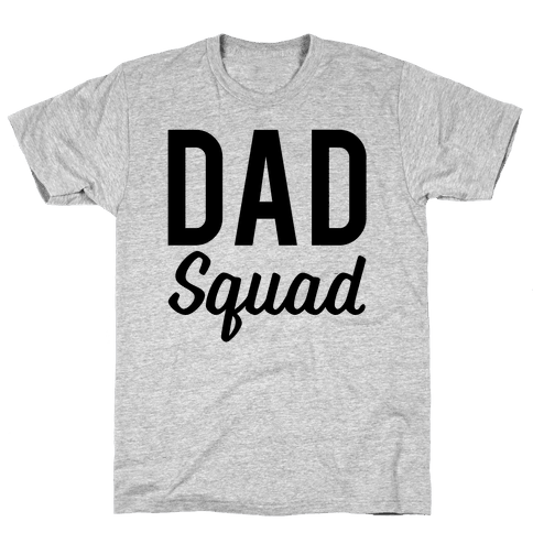 Dad Squad Mens T-Shirt
