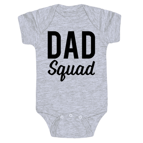 Dad Squad Baby Onesy