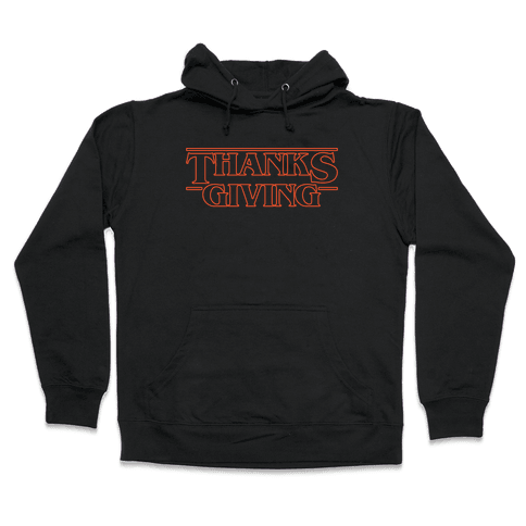 Thanksgiving Stranger Things Parody White Print Hooded Sweatshirt