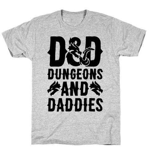 Dungeons and Daddies Parody T-Shirt