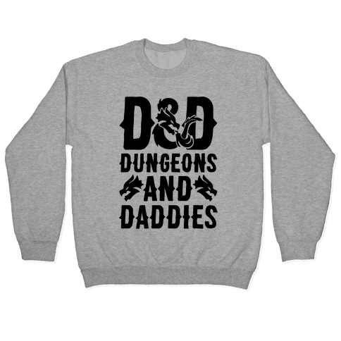 Dungeons and Daddies Parody Pullover