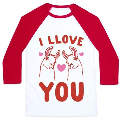 I LLove You LLama Valentine Parody Baseball Tee