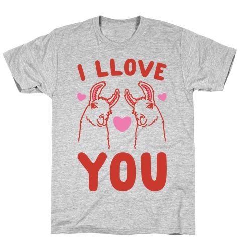 I LLove You LLama Valentine Parody T-Shirt