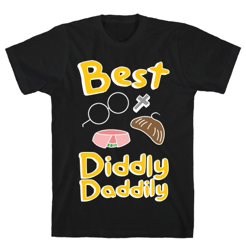 Best Diddly Daddily T-Shirt