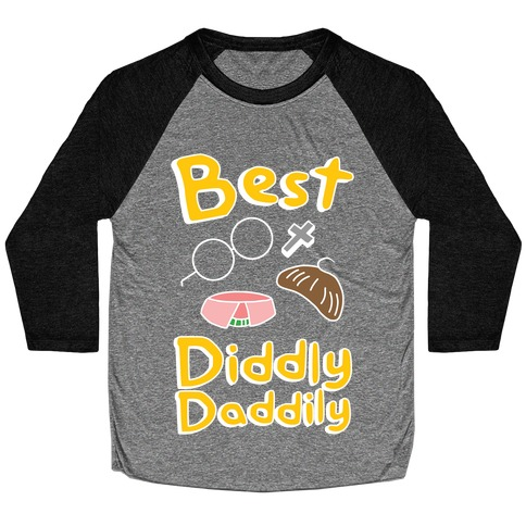 Best Diddly Daddily Baseball Tee