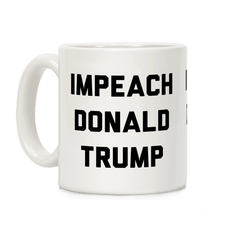 Impeach Donald Trump Coffee Mug