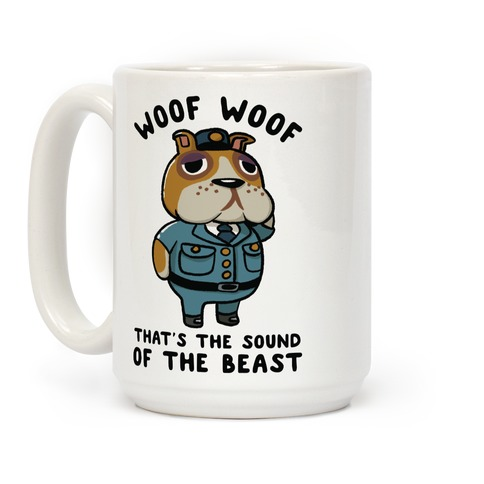 Woof Woof That's the Sound of the Beast Booker Coffee Mug