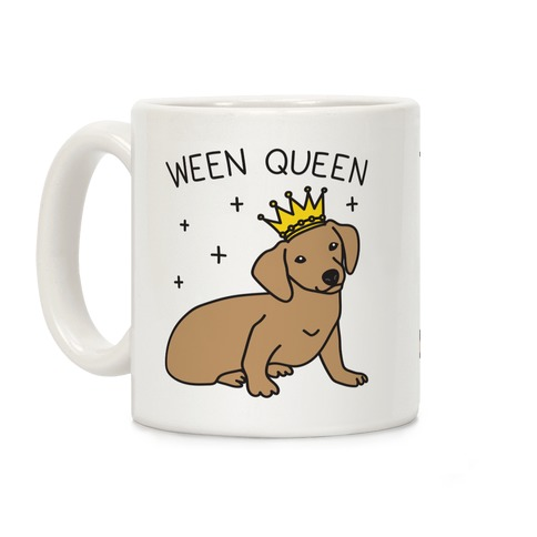 Ween Queen Coffee Mug