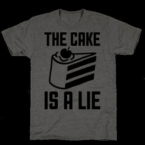 The Cake Is A Lie Mens/Unisex T-Shirt
