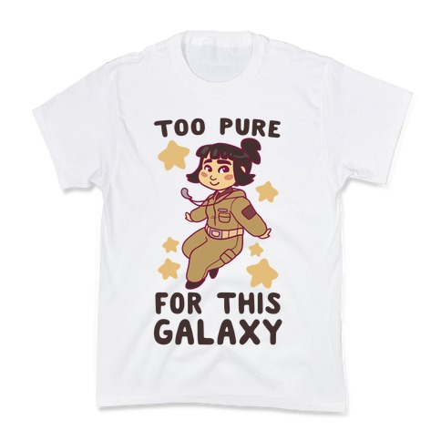 Too Pure For This Galaxy - Rose Tico Kids T-Shirt