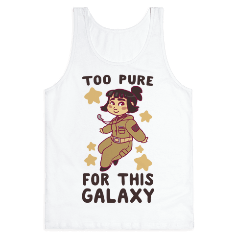 Too Pure For This Galaxy - Rose Tico Tank Top
