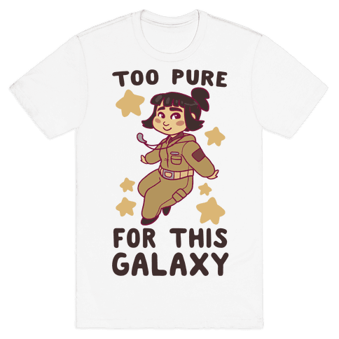 Too Pure For This Galaxy - Rose Tico Mens T-Shirt