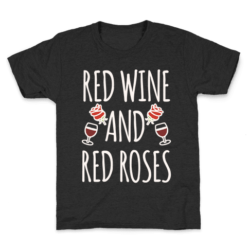 Red Wine and Red Roses White Print Kids T-Shirt