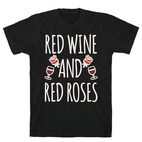 Red Wine and Red Roses White Print Mens T-Shirt