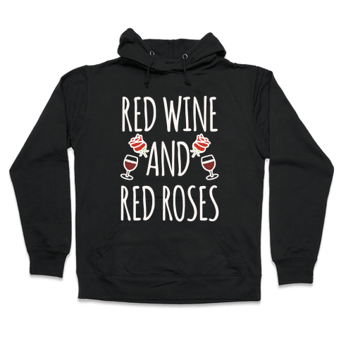Red Wine and Red Roses White Print Hooded Sweatshirt