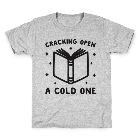Cracking Open A Cold One With The Books Kids T-Shirt