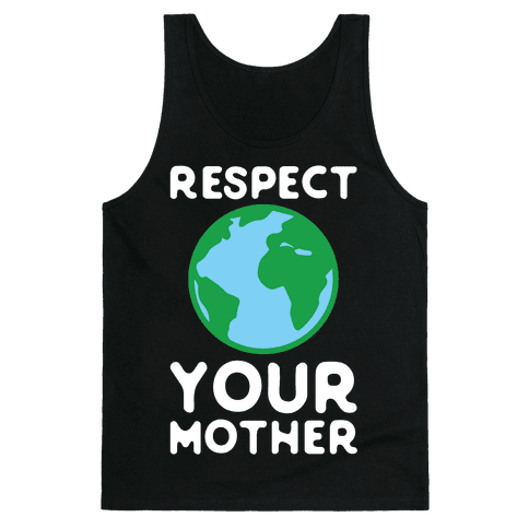 Respect Your Mother Tank Top