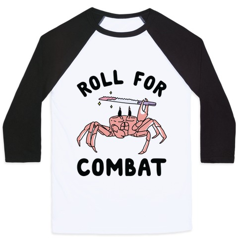 Roll For Combat Knife Crab Baseball Tee