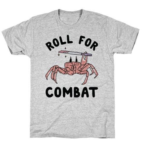 Roll For Combat Knife Crab T-Shirt
