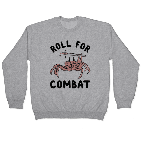 Roll For Combat Knife Crab Pullover