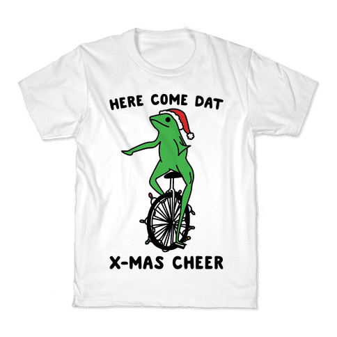 Here Come Dat X-mas Cheer Kids T-Shirt