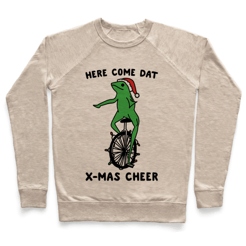 Here Come Dat X-mas Cheer Pullover