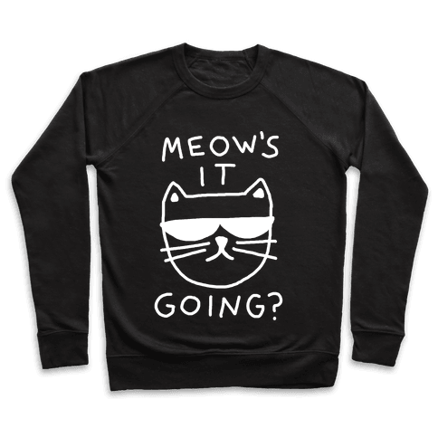 Meow's It Going Pullover