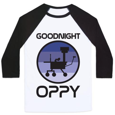 Goodnight Oppy Baseball Tee