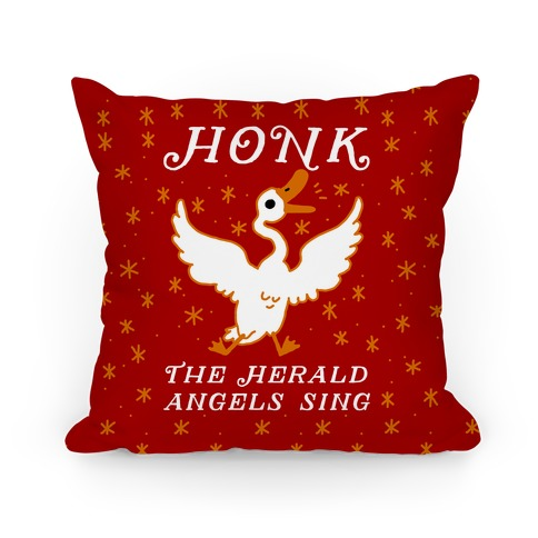 Honk The Herald Angels Sing! Pillow