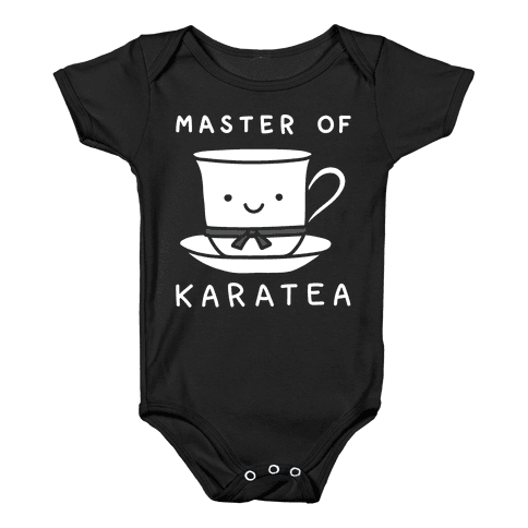 Master Of KaraTEA Baby Onesy