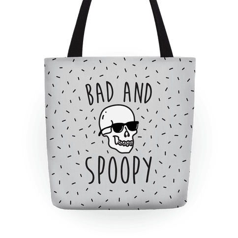 Bad And Spoopy Tote