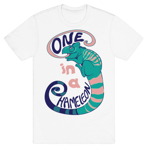One in a Chameleon  Mens T-Shirt