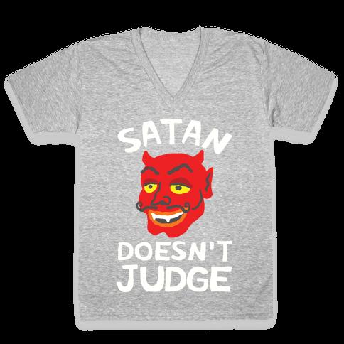Satan Doesn't Judge V-Neck Tee Shirt
