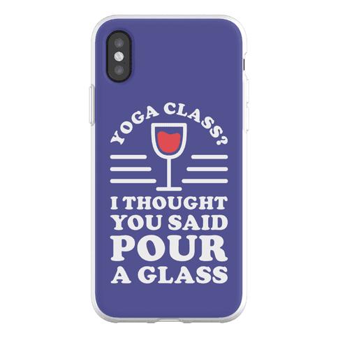 Yoga Class I Thought You Said Phone Flexi-Case