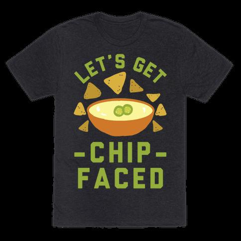 Lets Get Chip Faced