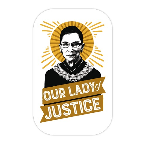 RBG: Our Lady Of Justice Die Cut Sticker