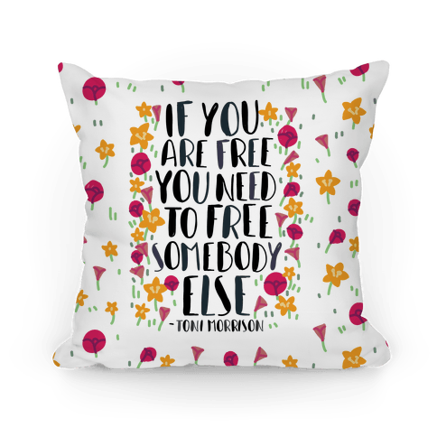 If You Are Free Pillow