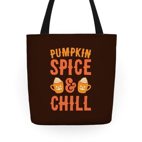 Pumpkin Spice & Chill Tote