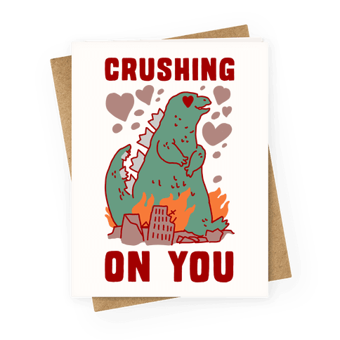 Crushing On You Greeting Card