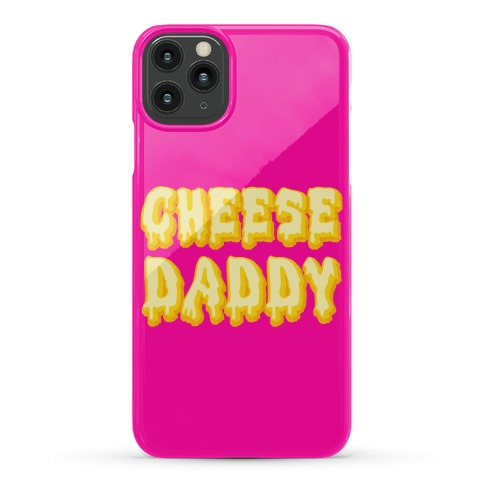 Cheese Daddy Phone Case