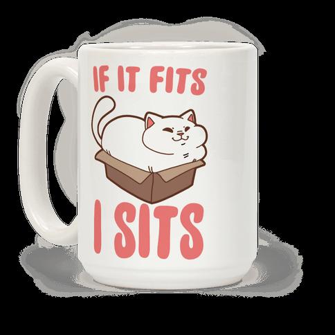If It Fits, I Sits Coffee Mug