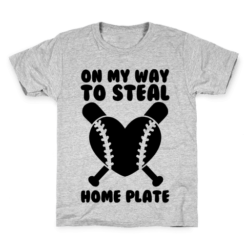 On My Way To Steal Home Plate Kids T-Shirt