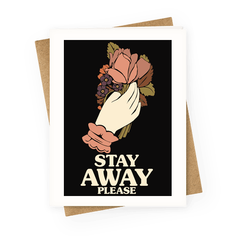 Stay Away Please Greeting Card
