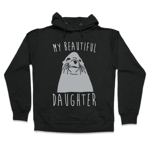 My Beautiful Daughter White Print Hooded Sweatshirt