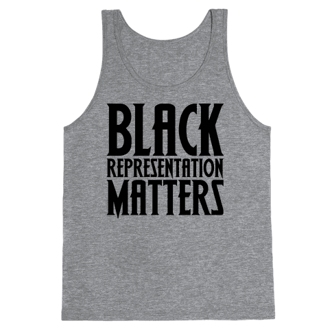 Black Representation Matters  Tank Top