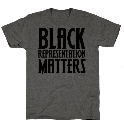 Black Representation Matters  Mens T-Shirt