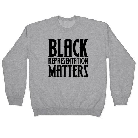 Black Representation Matters Pullover