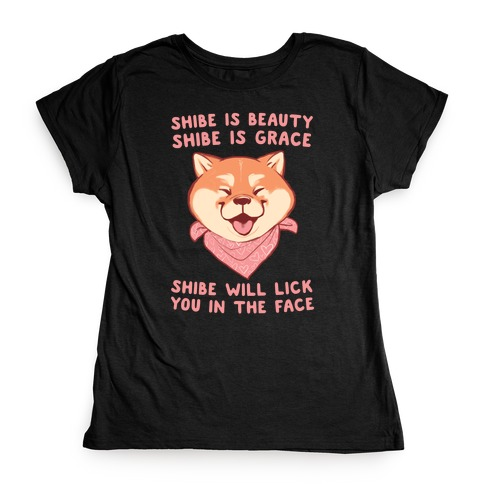 Shibe is Beauty, Shibe is Grace Womens T-Shirt